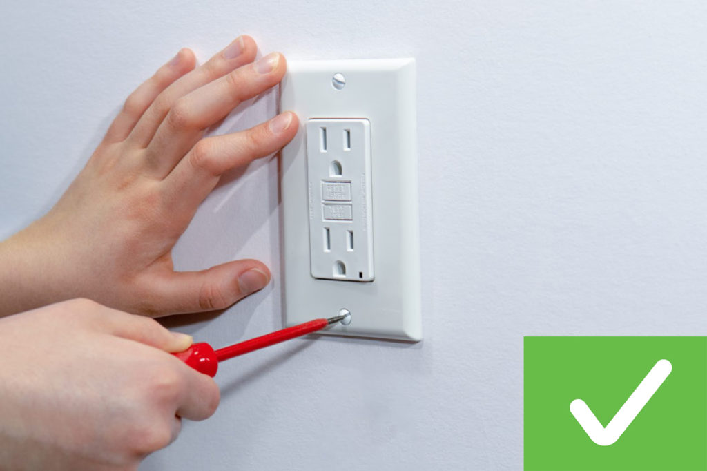 Light switches and outlets must have a proper cover plate.