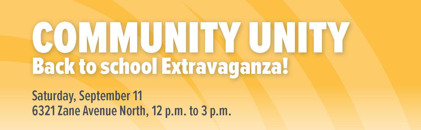 Community Unity Back to School Extravaganza